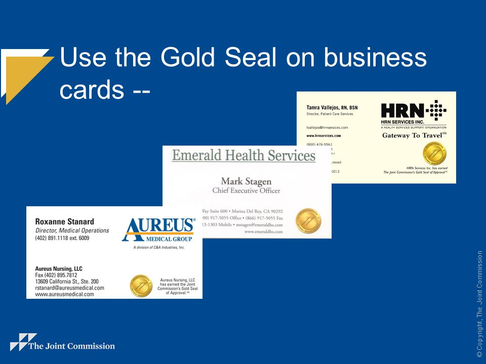 Use the Gold Seal on business cards --