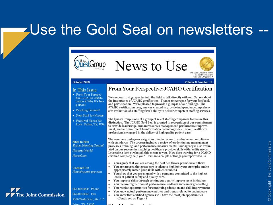 Use the Gold Seal on newsletters --