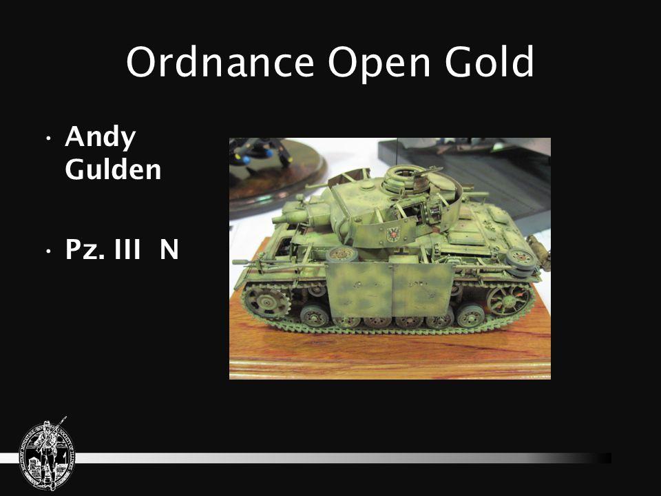Ordnance Open Gold Andy Gulden Pz. III N