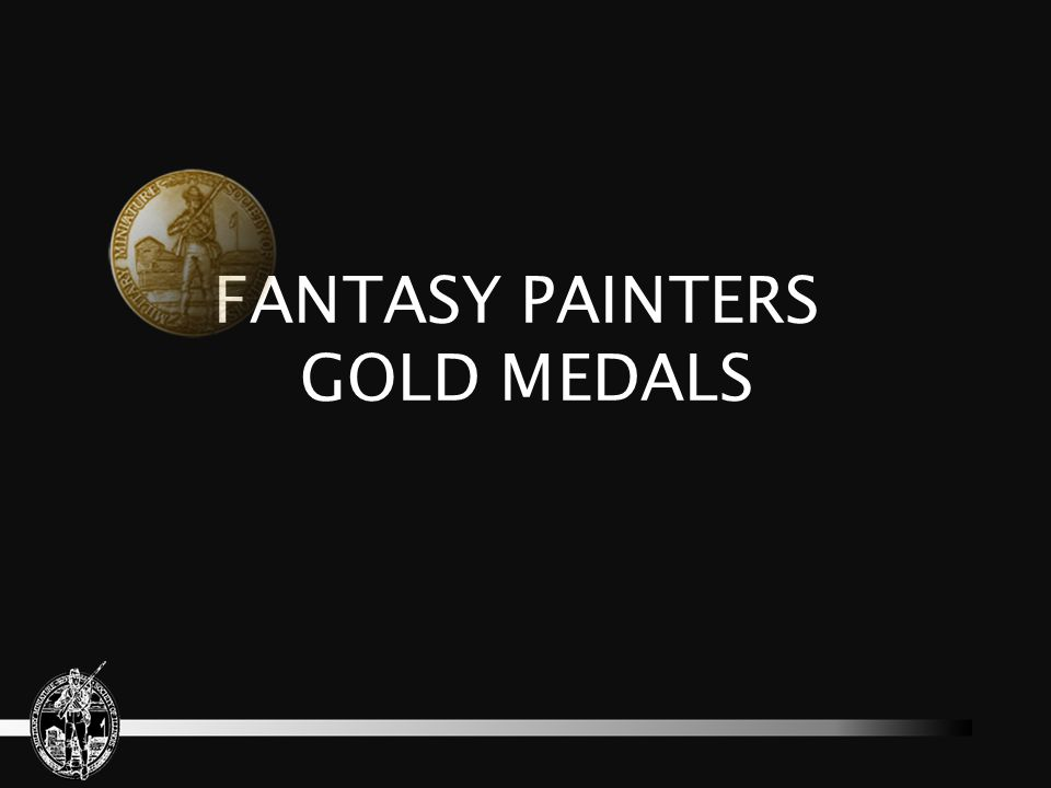FANTASY PAINTERS GOLD MEDALS