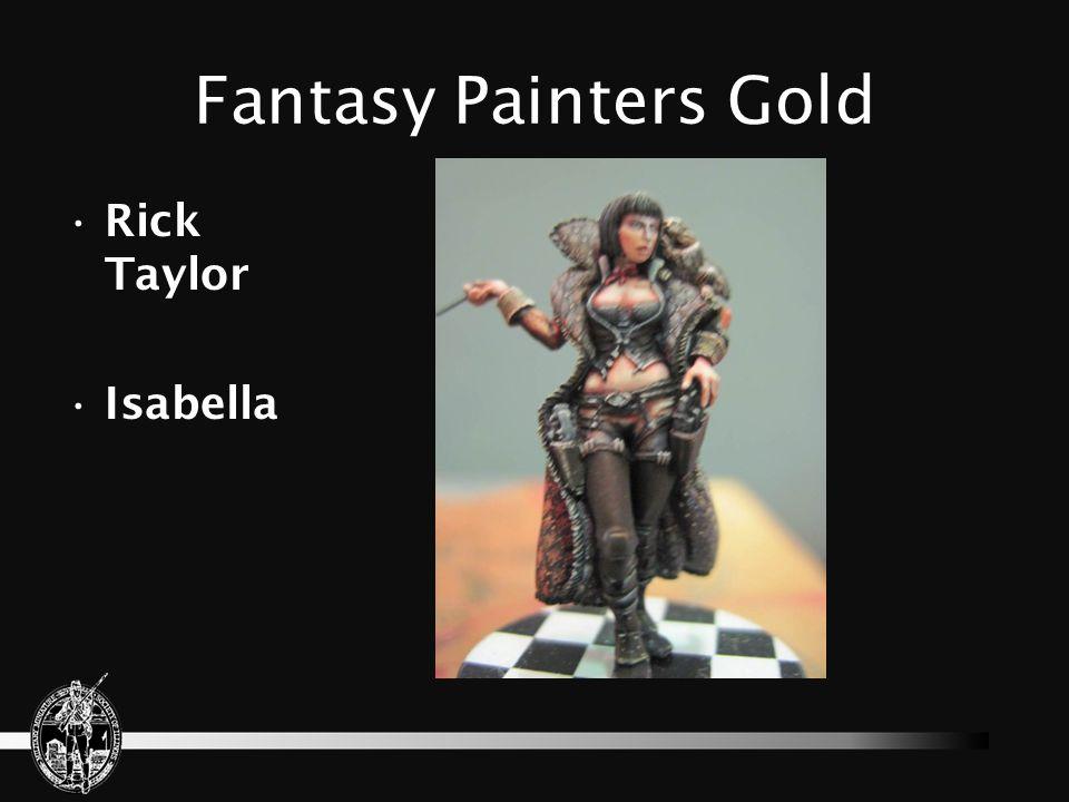 Fantasy Painters Gold Rick Taylor Isabella