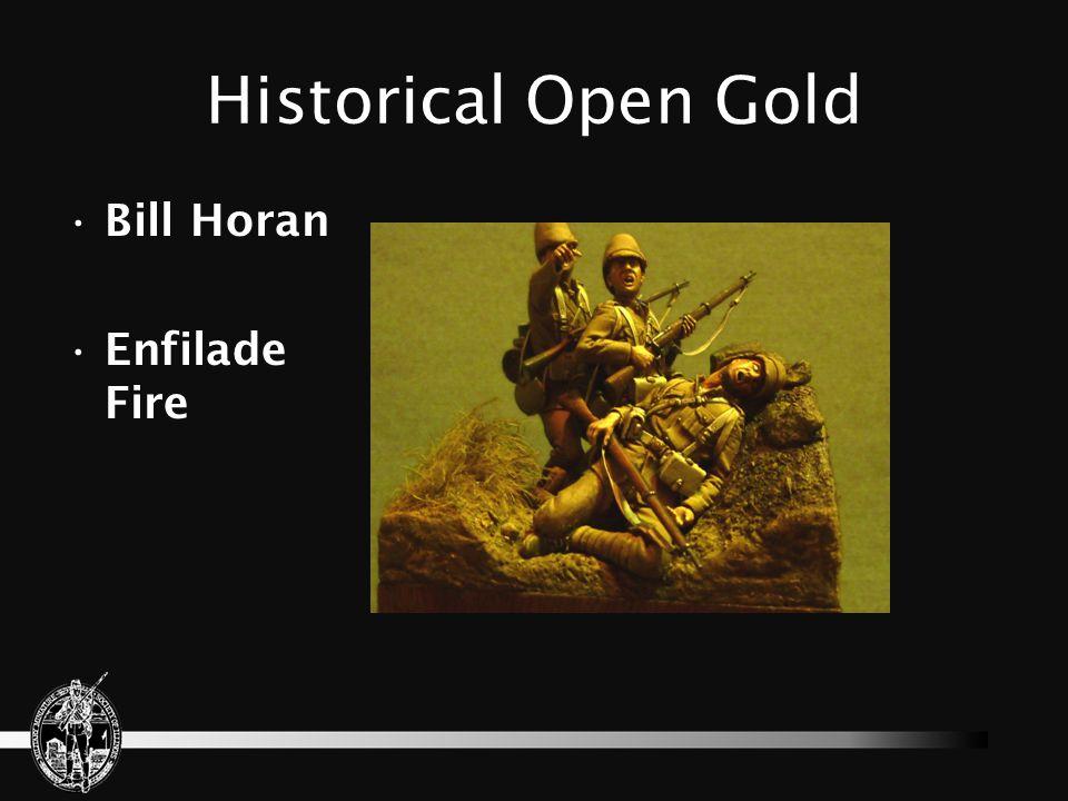 Historical Open Gold Bill Horan Enfilade Fire