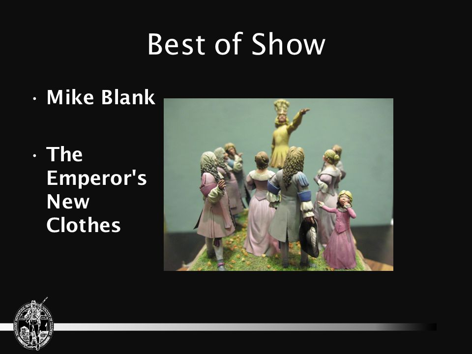 Best of Show Mike Blank The Emperor s New Clothes