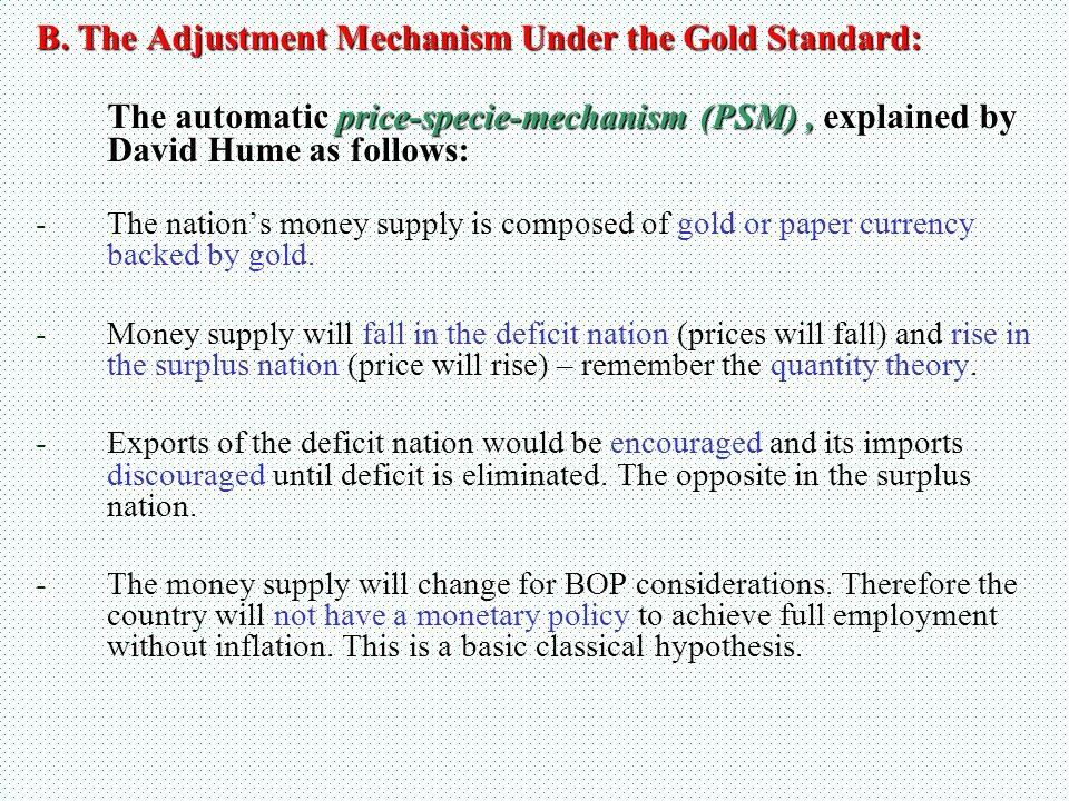 B. The Adjustment Mechanism Under the Gold Standard: