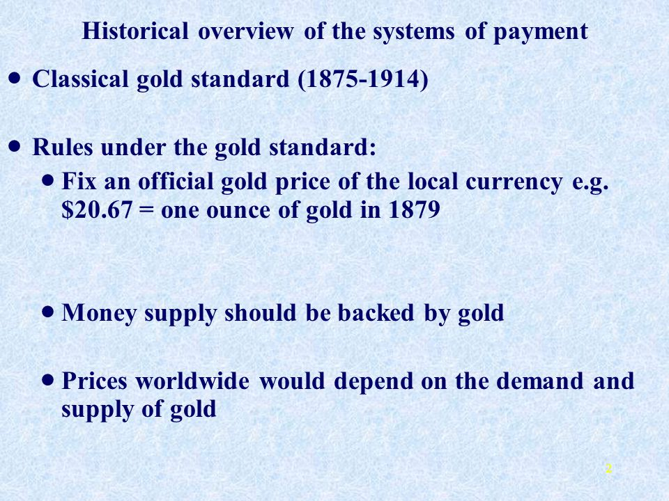 Historical overview of the systems of payment