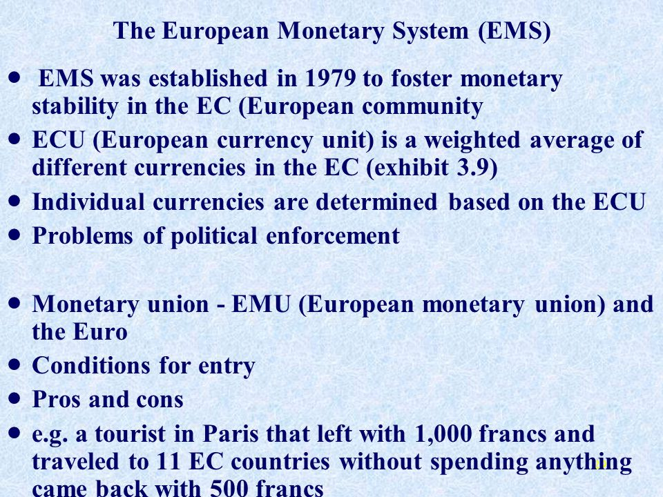 The European Monetary System (EMS)