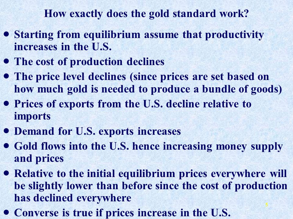 How exactly does the gold standard work
