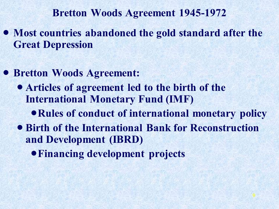 Bretton Woods Agreement 1945-1972