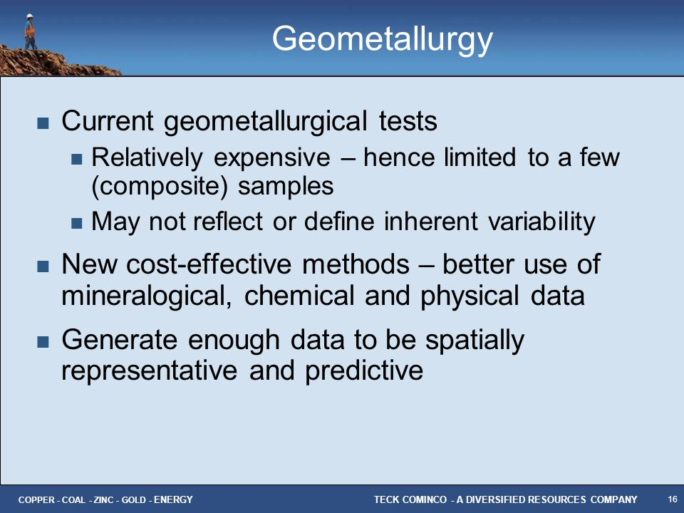 Geometallurgy Current geometallurgical tests