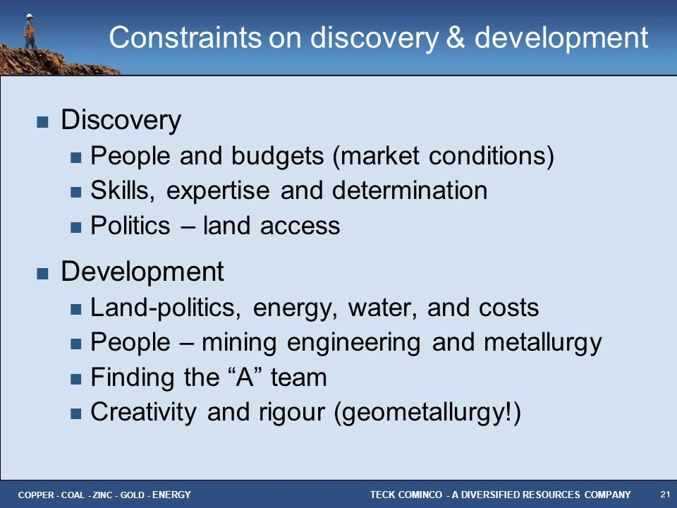 Constraints on discovery & development