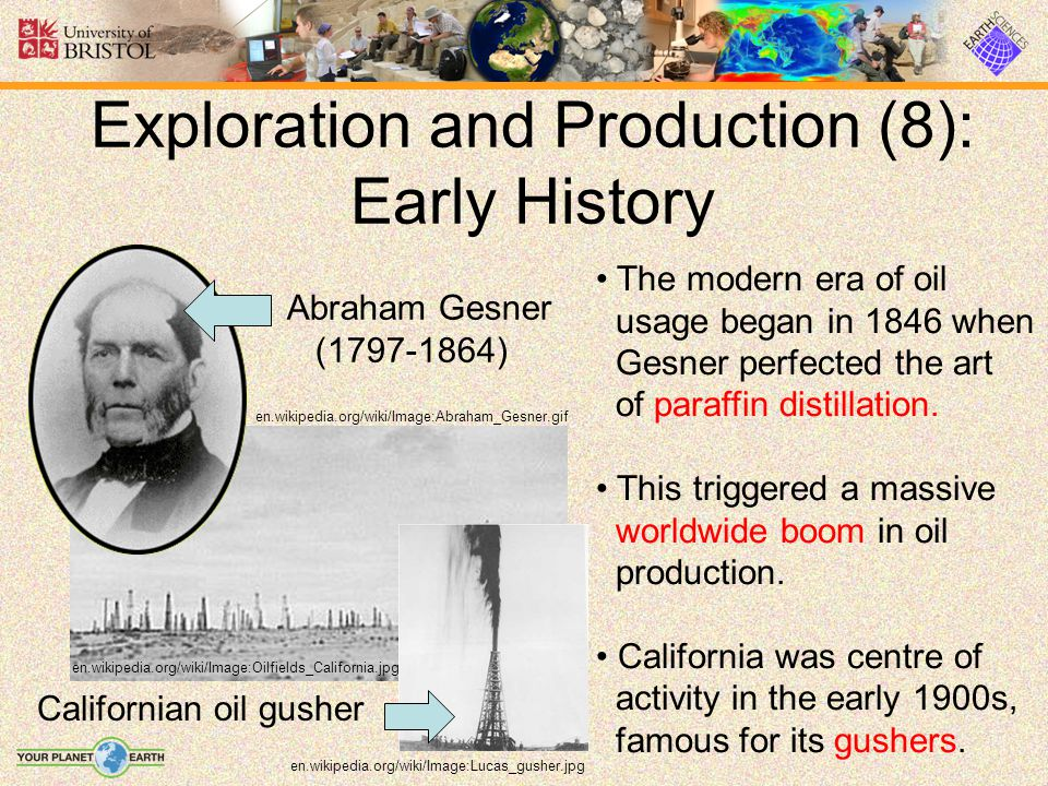 Exploration and Production (8): Early History