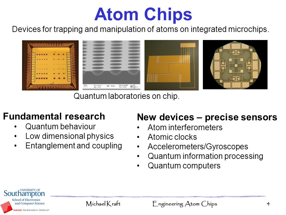 Atom Chips Fundamental research New devices – precise sensors