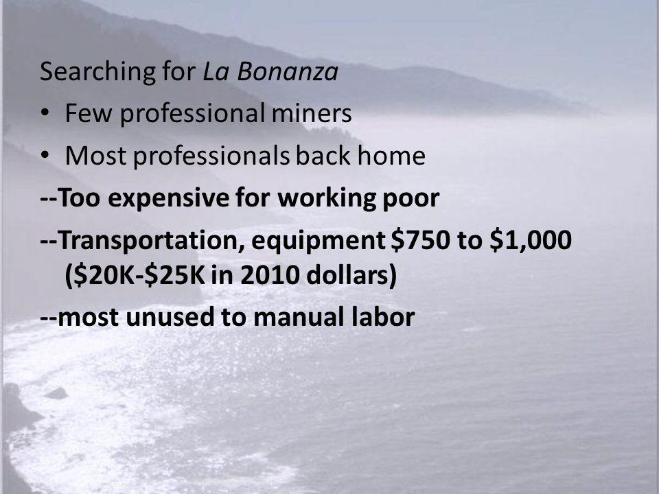 Searching for La Bonanza