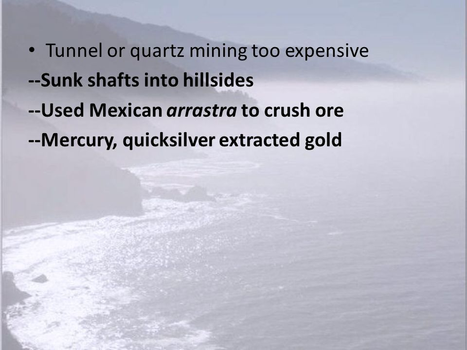 Tunnel or quartz mining too expensive