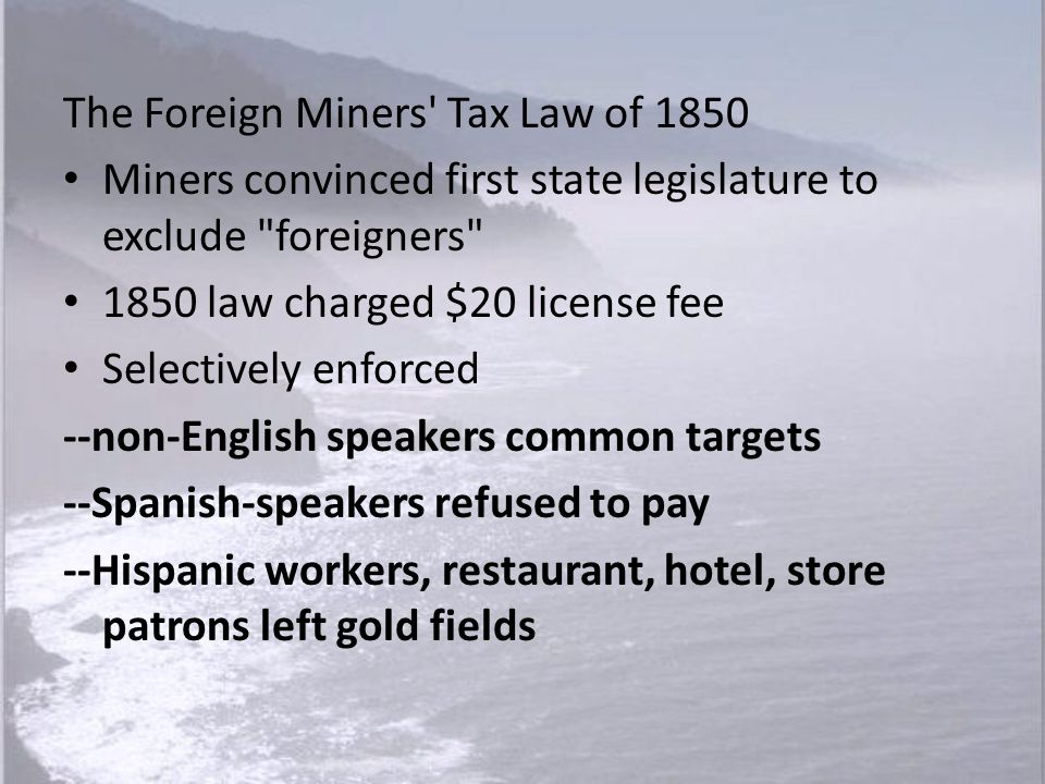 The Foreign Miners Tax Law of 1850