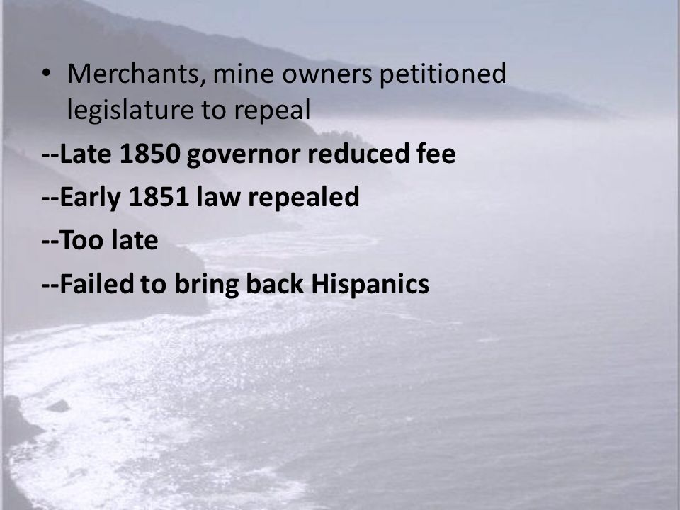 Merchants, mine owners petitioned legislature to repeal