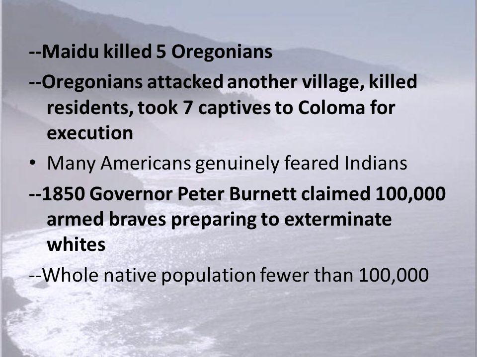 --Maidu killed 5 Oregonians