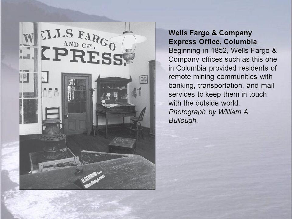 Wells Fargo & Company Express Office, Columbia