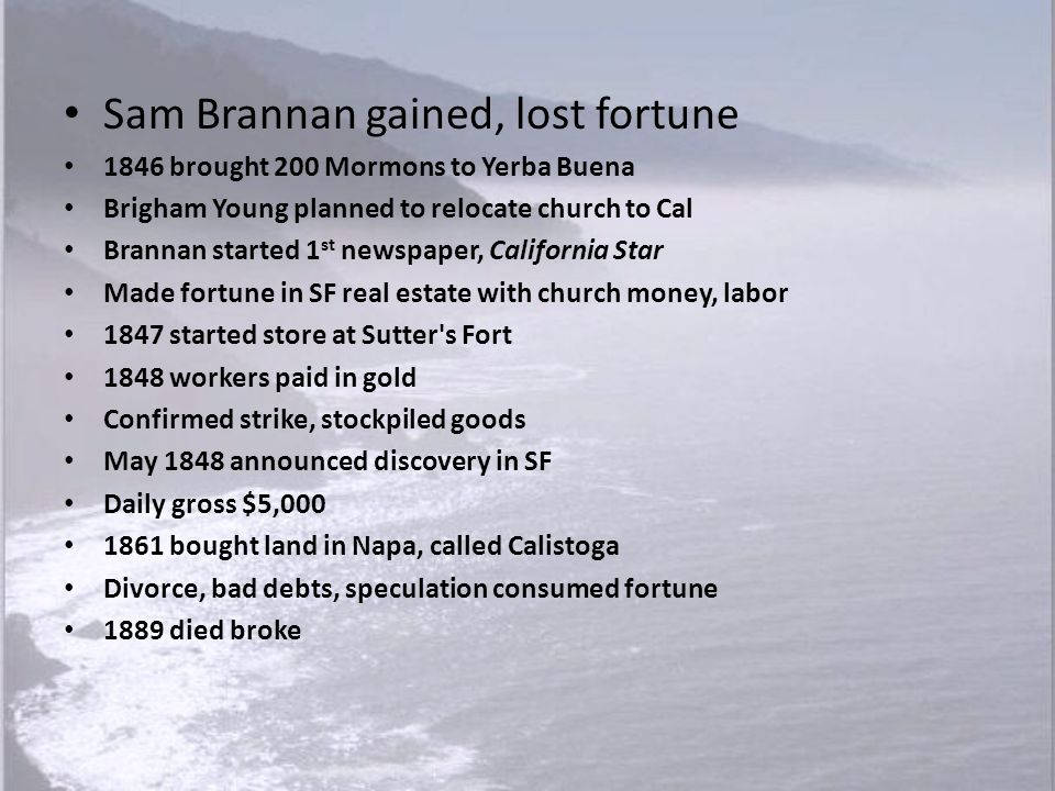 Sam Brannan gained, lost fortune