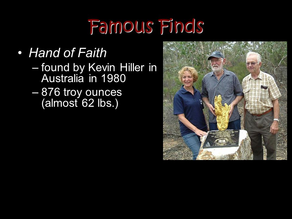 Famous Finds Hand of Faith found by Kevin Hiller in Australia in 1980