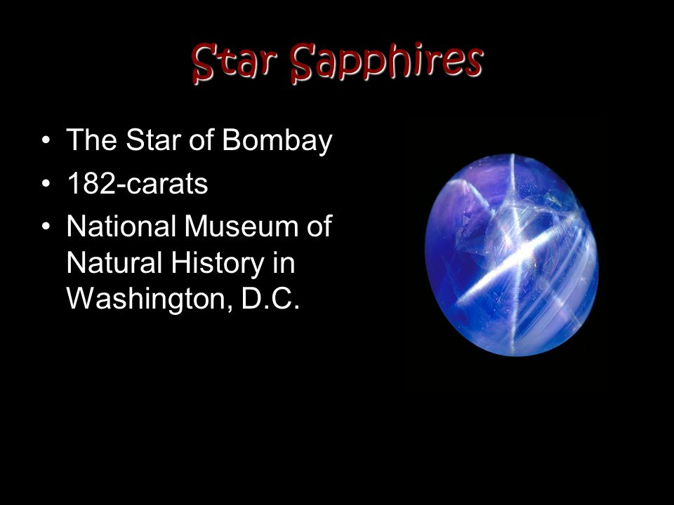 Star Sapphires The Star of Bombay 182-carats