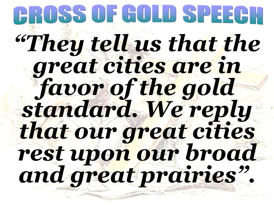 CROSS OF GOLD SPEECH