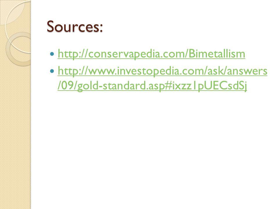 Sources: http://conservapedia.com/Bimetallism