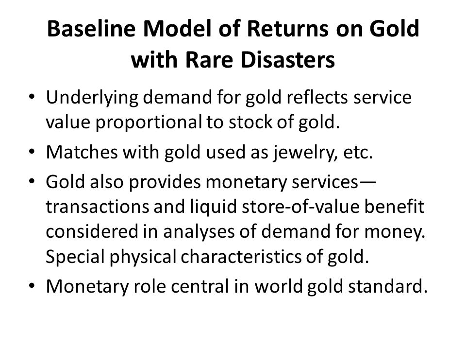 Baseline Model of Returns on Gold with Rare Disasters