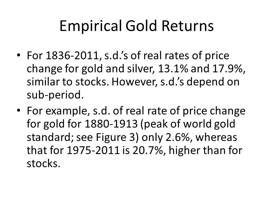Empirical Gold Returns