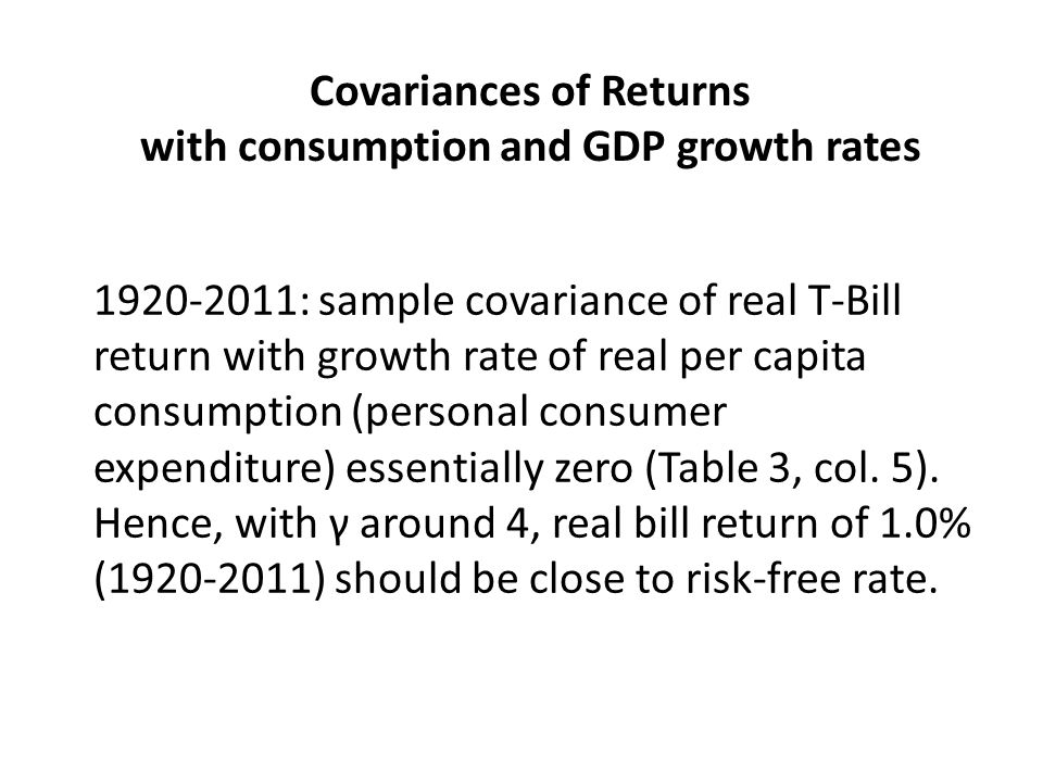 Covariances of Returns with consumption and GDP growth rates