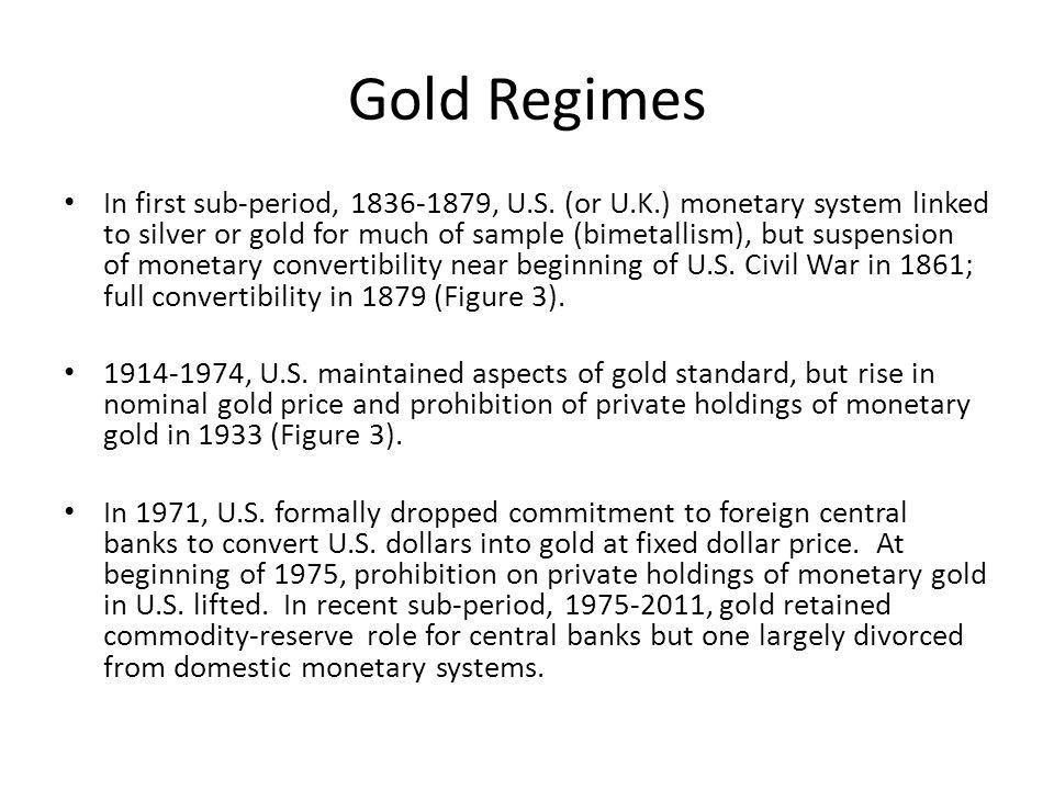 Gold Regimes