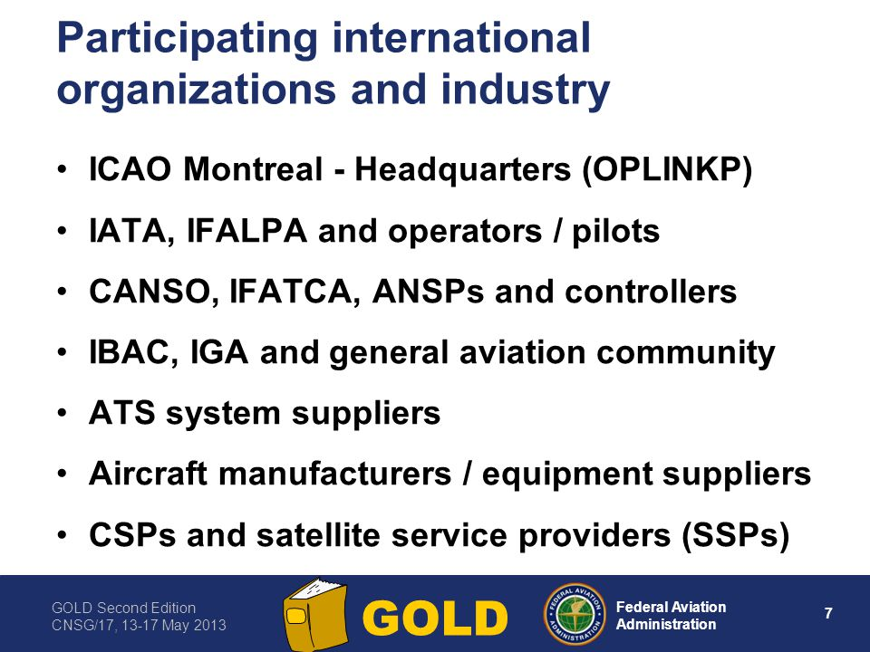 Participating international organizations and industry