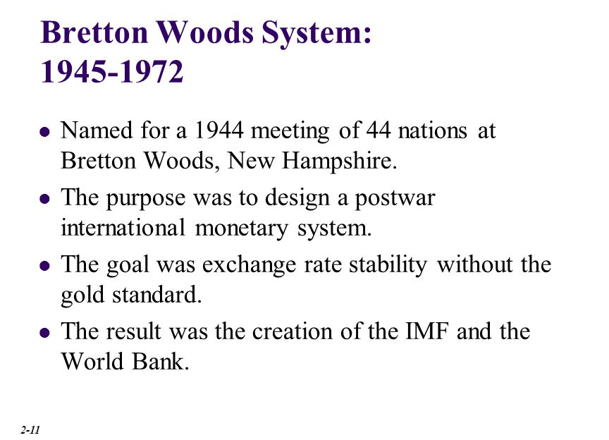 Bretton Woods System: 1945-1972