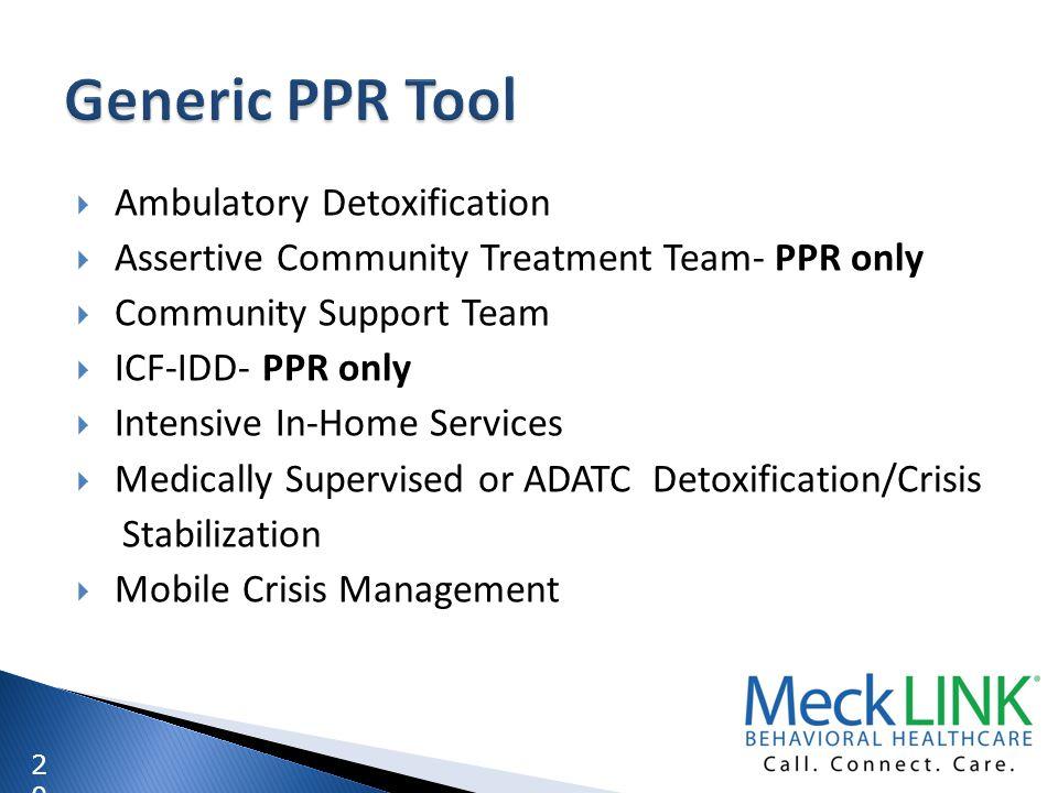 Generic PPR Tool Ambulatory Detoxification
