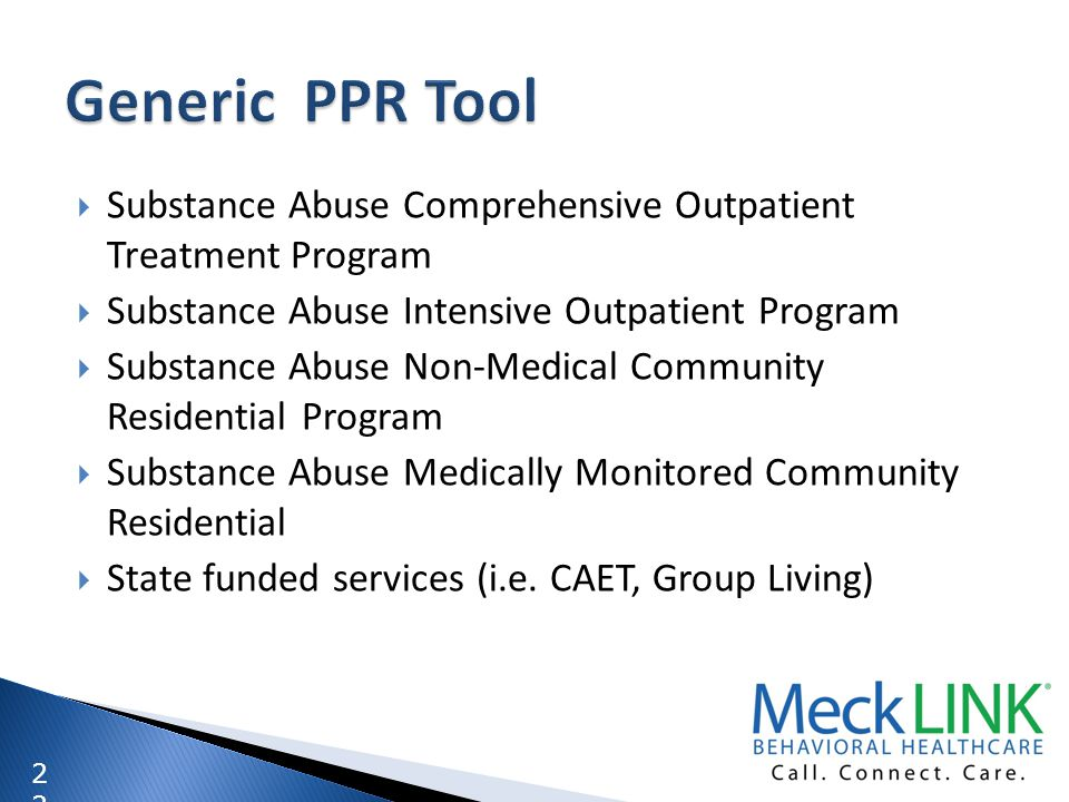 Generic PPR Tool Substance Abuse Comprehensive Outpatient Treatment Program. Substance Abuse Intensive Outpatient Program.