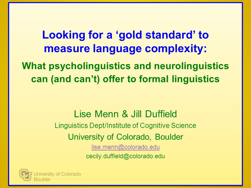 Looking for a 'gold standard' to measure language complexity: What psycholinguistics and neurolinguistics can (and can't) offer to formal linguistics