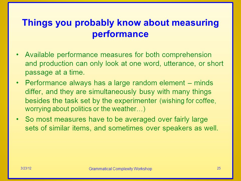 Things you probably know about measuring performance