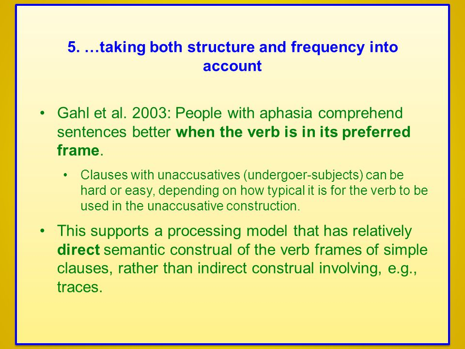 5. …taking both structure and frequency into account