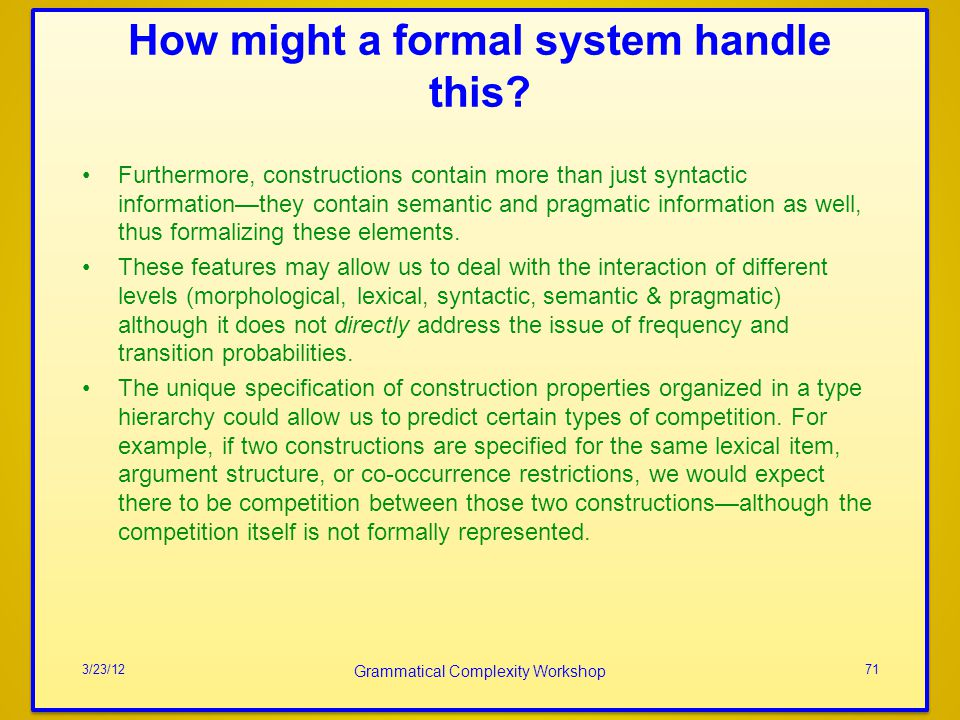 How might a formal system handle this