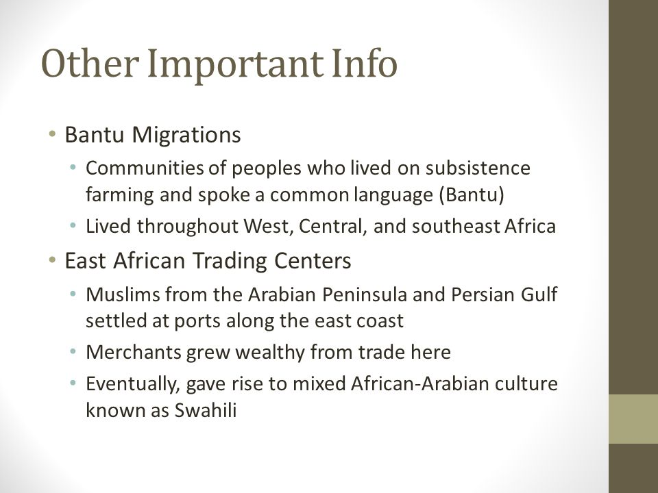 Other Important Info Bantu Migrations East African Trading Centers