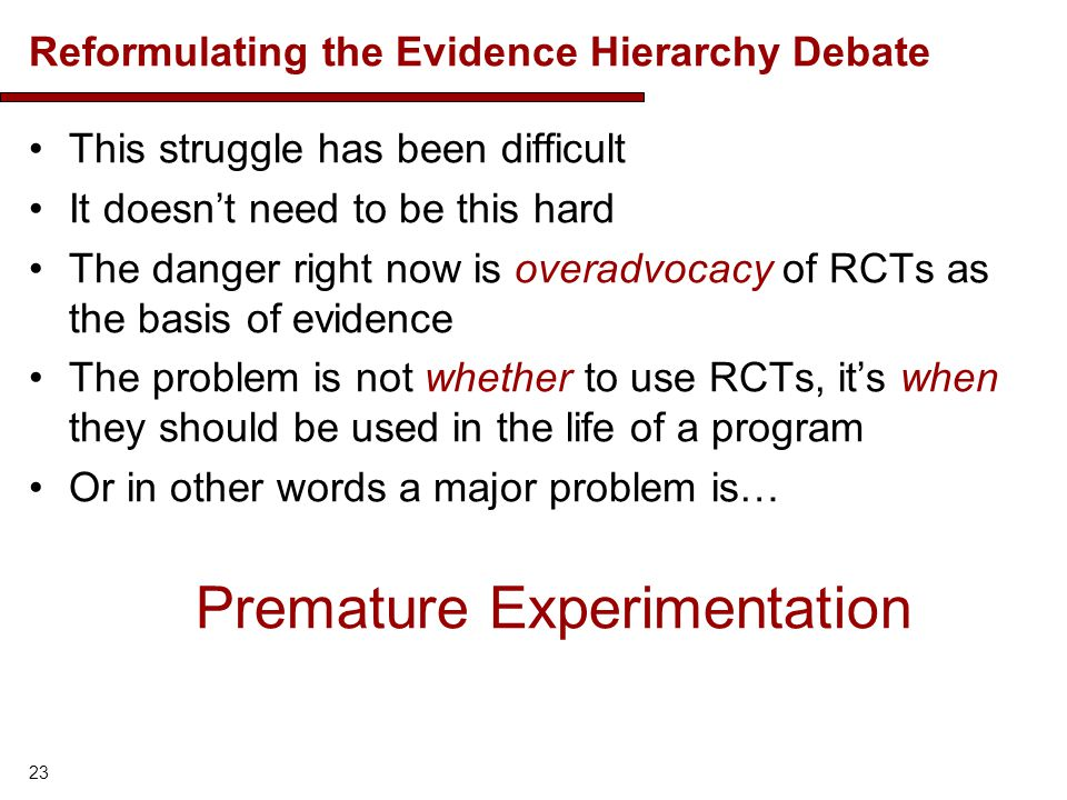 Reformulating the Evidence Hierarchy Debate