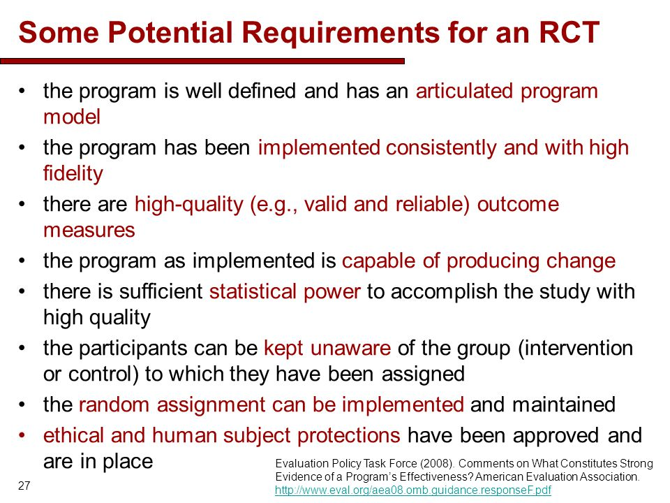 Some Potential Requirements for an RCT