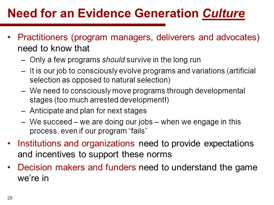 Need for an Evidence Generation Culture