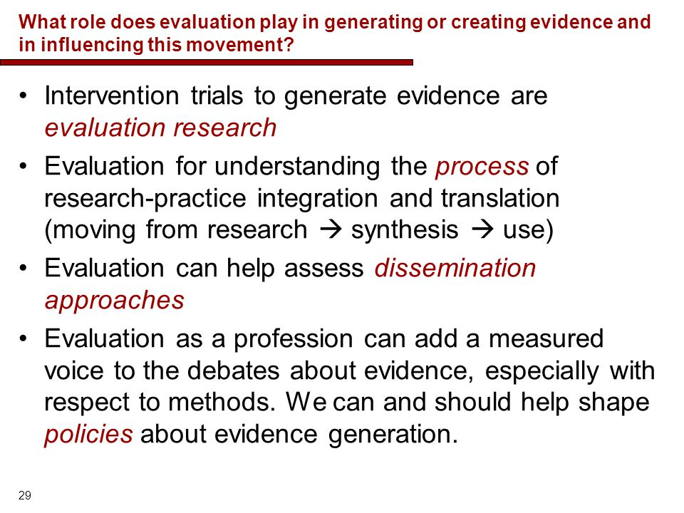 Intervention trials to generate evidence are evaluation research