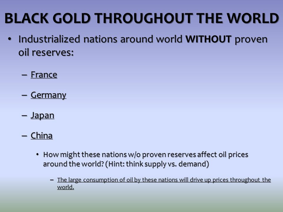 BLACK GOLD THROUGHOUT THE WORLD