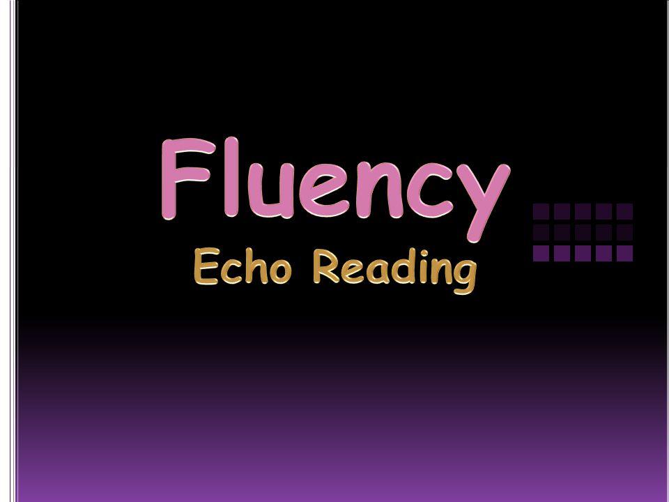 Fluency Echo Reading