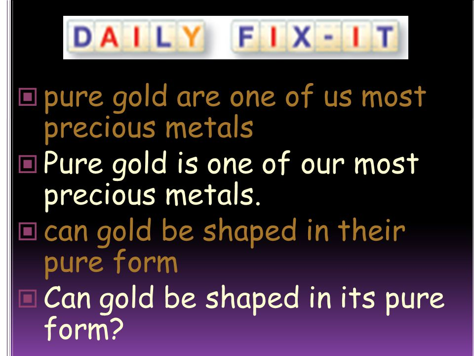 pure gold are one of us most precious metals