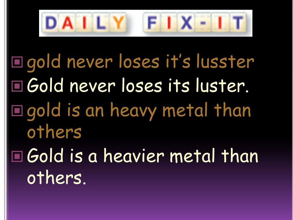 gold never loses it's lusster