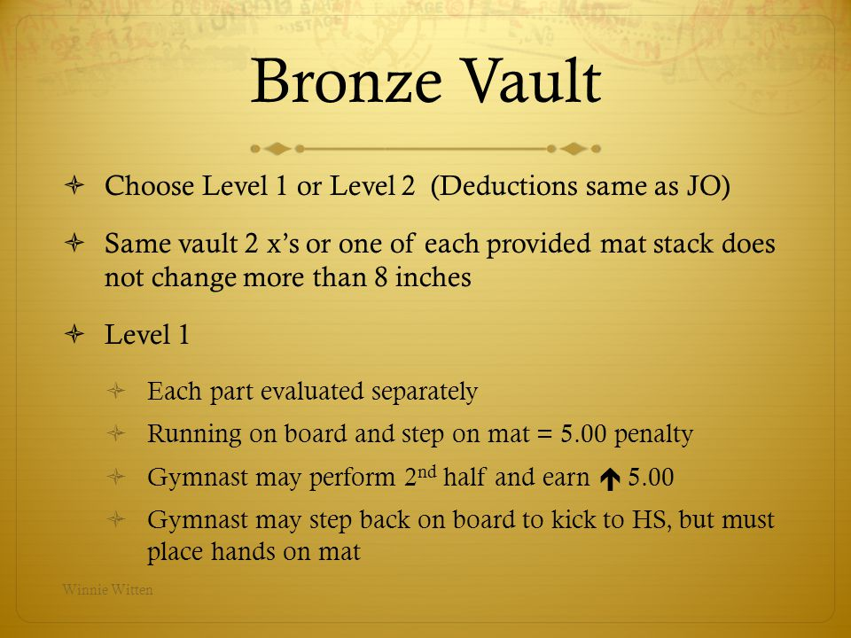 Bronze Vault Choose Level 1 or Level 2 (Deductions same as JO)