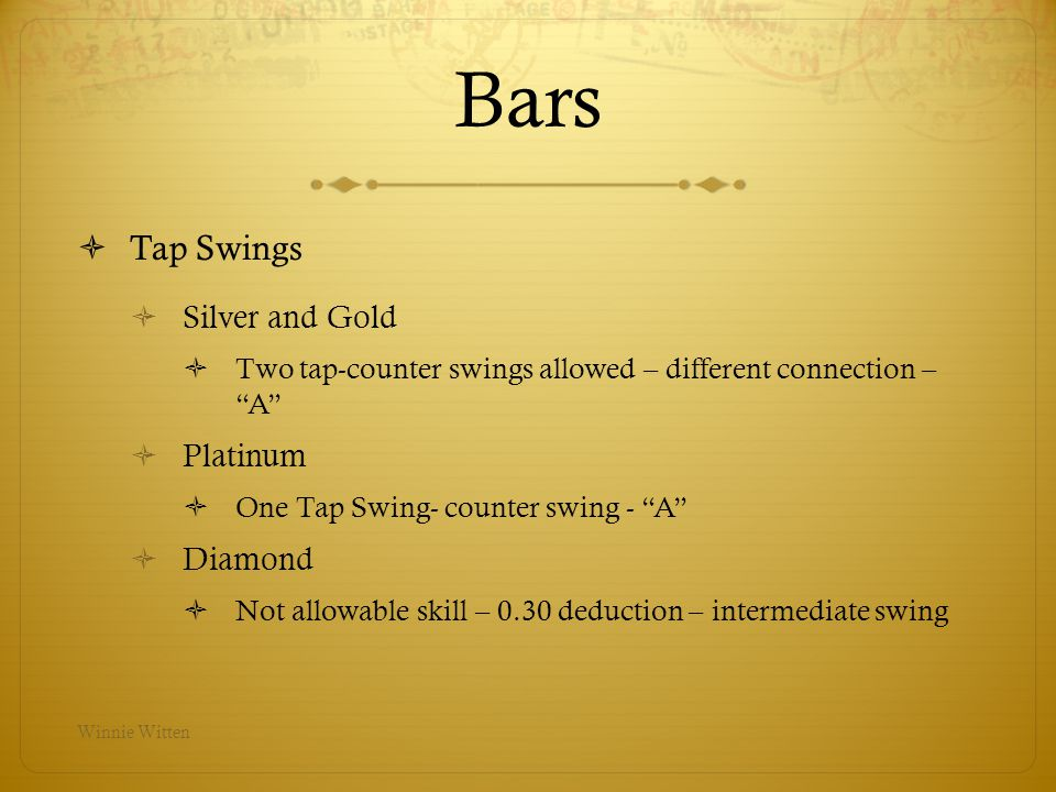 Bars Tap Swings Silver and Gold Platinum Diamond